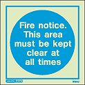 5154C - Jalite Fire Notice. This area must be kept clear at all times sign