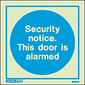 5480C - Jalite Security Notice. This door is alarmed Sign