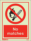 8103D - Jalite No Matches Sign