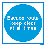 WX5129E - Escape route keep clear at all times White Rigid PVC Sign